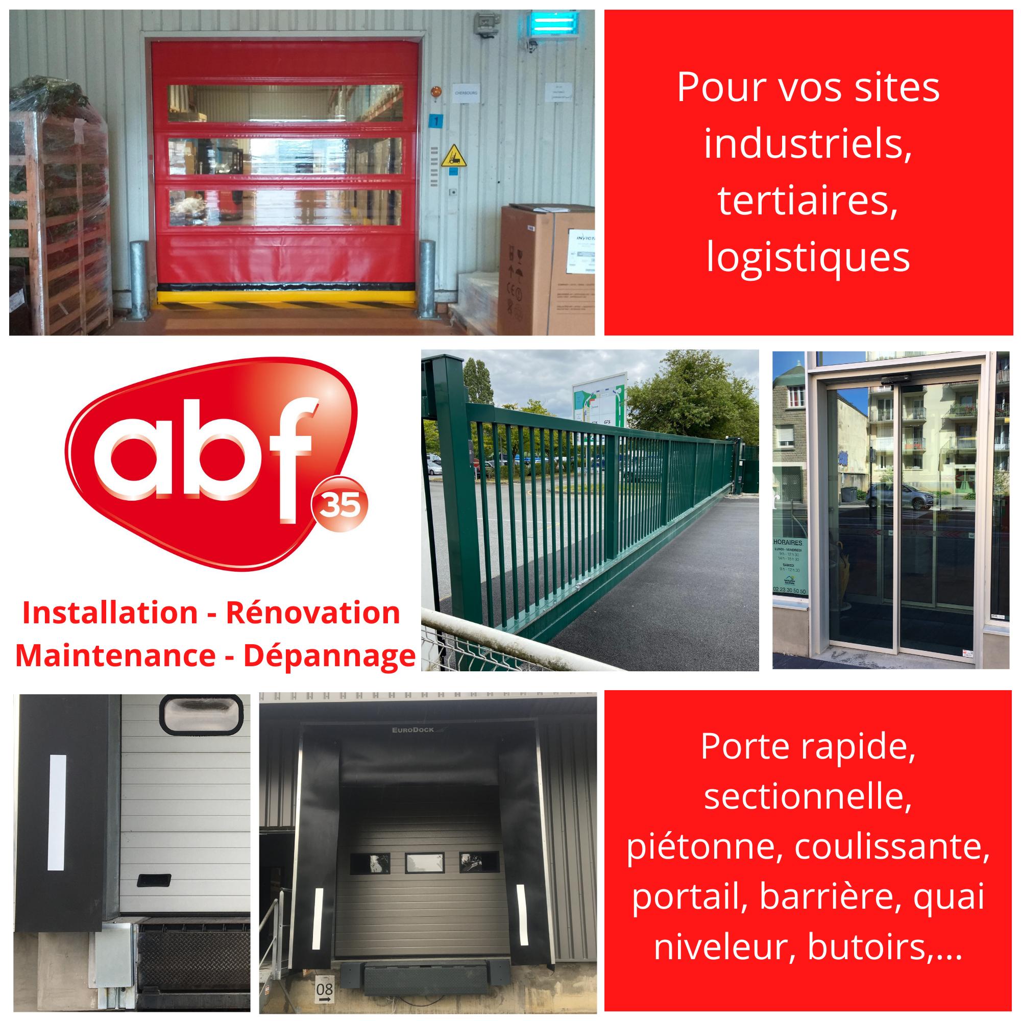 [INDUSTRIE] Concentrez-vous sur votre activité, ABF35 s'occupe de vos portes !